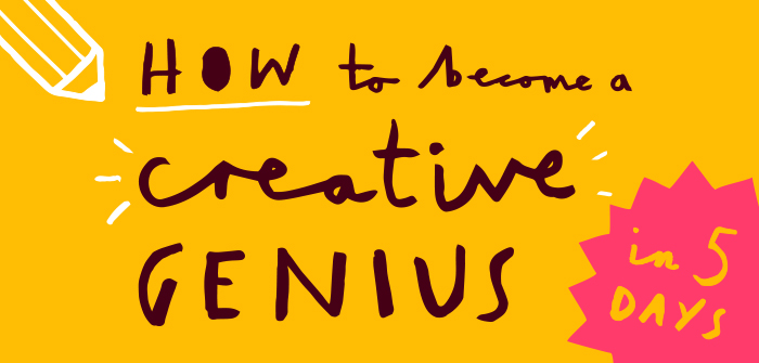 Become a creative genius in 5 days infographic