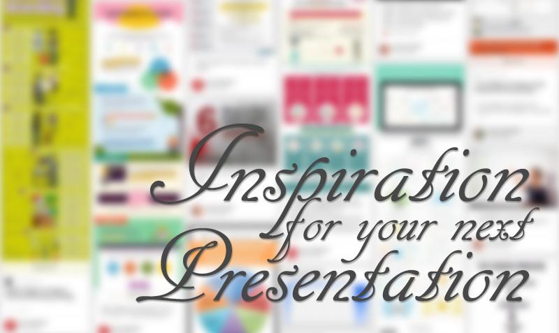 Inspiration for Your Next Presentation