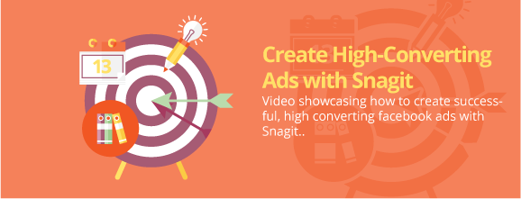 Create High-Converting Ads with Snagit