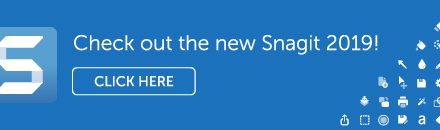 Snagit 2019  Is Now Released!