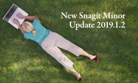New Snagit Minor Update 2019.1.2